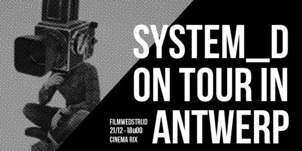 System_D on Tour in Antwerp