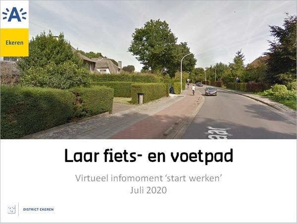Zicht op Laar met links het huidige voet- en fietspad dat wordt vernieuwd